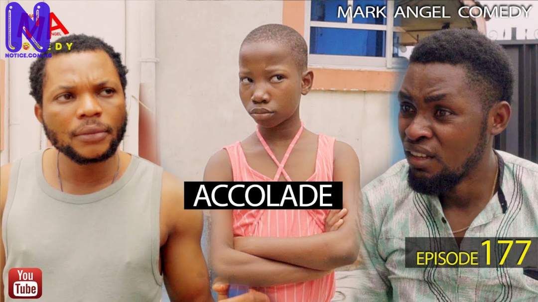 Download Comedy Video: Mark Angel – Accolade ACCOLADE-MARK-ANGEL-COMEDY-VIDEO-PICTURE
