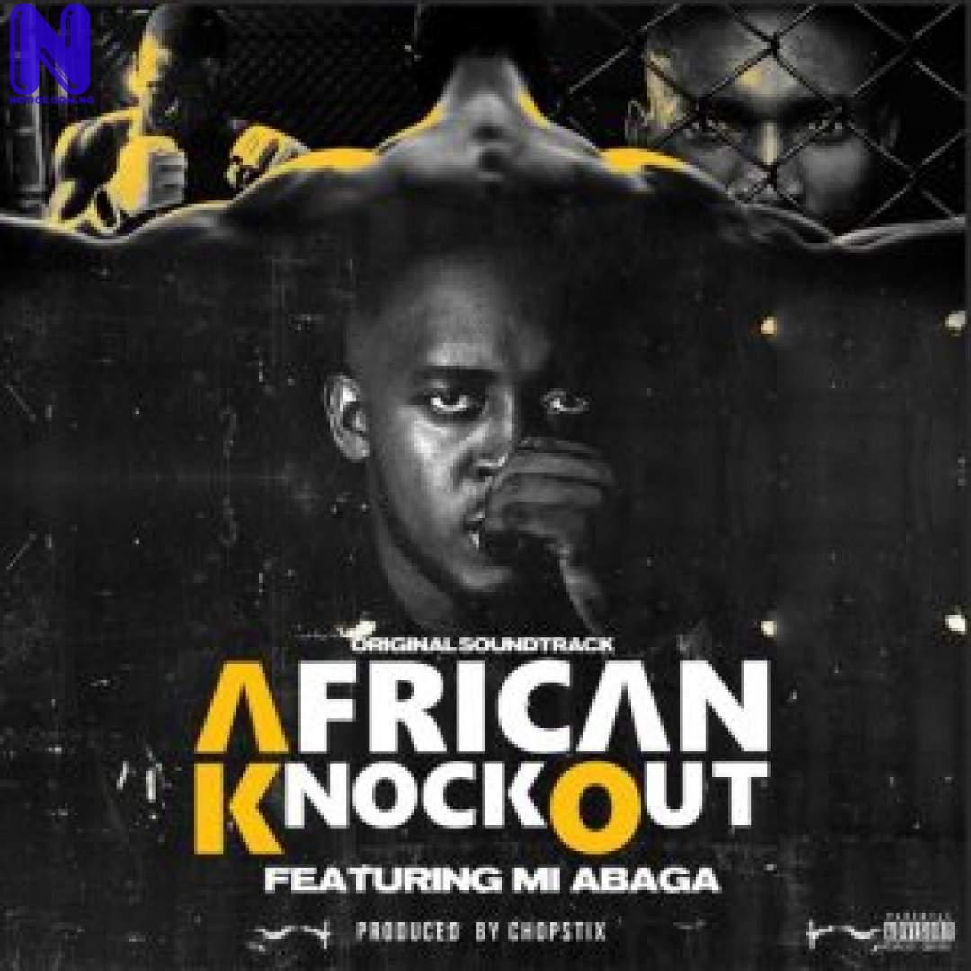 Download Music Mp3: M.I Abaga – African Knockout AFRICAN-KONCKOUT-ARTWORK-300X300
