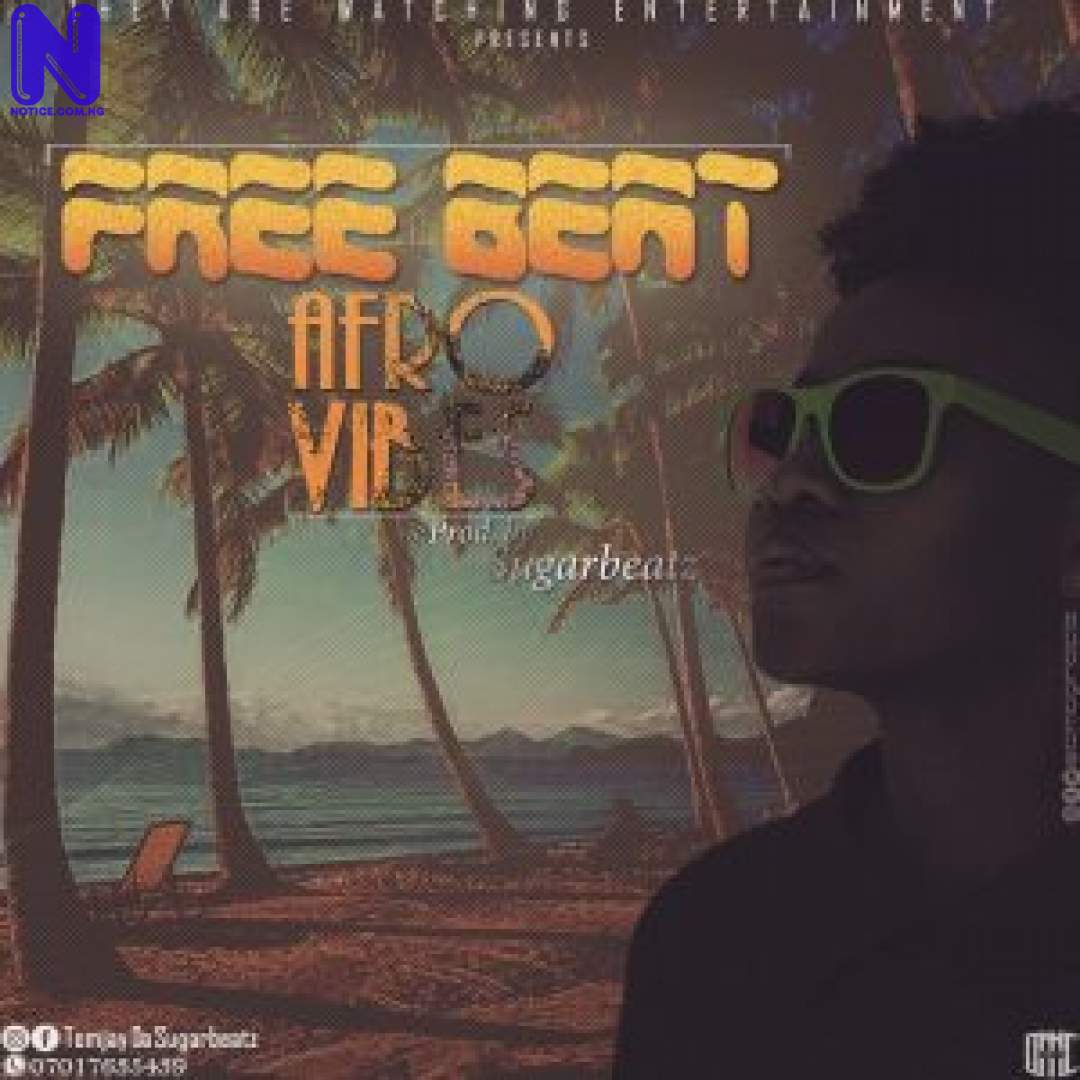 Download freebeat: Afro Vibes (Prod By Sugarbeatz) AFRO-VIBES--300X300