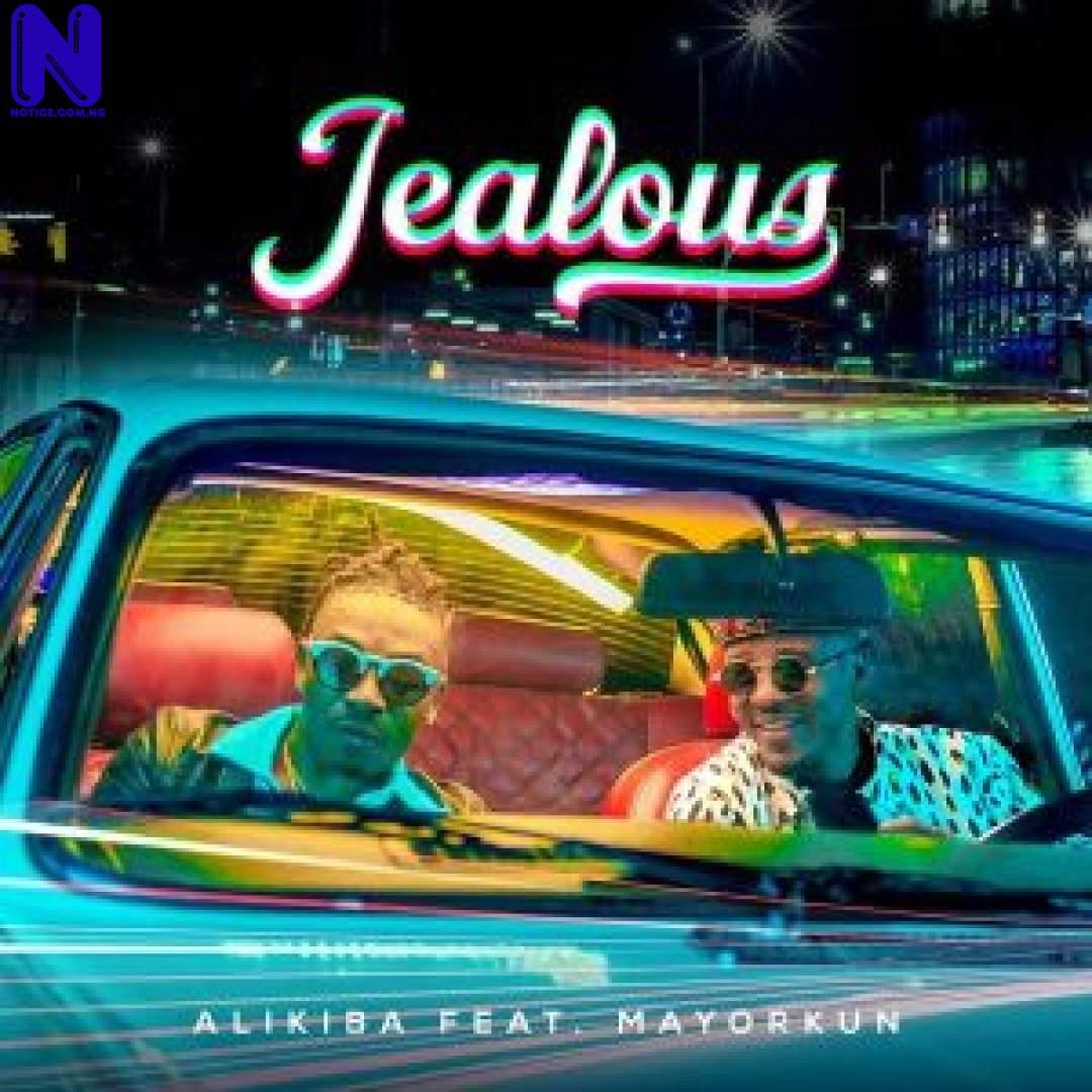 Download Music Mp3: Alikiba Ft Mayorkun - Jealous ALIKIBA FT MAYORKUN JEALOUS 9JAFLAVER