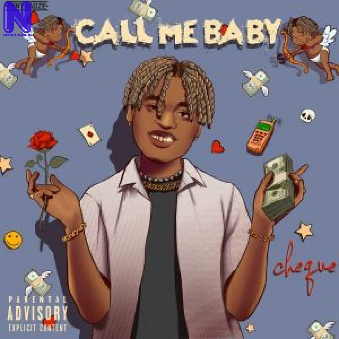 Download Music Mp3: Cheque - Call Me Baby CHEQUE CALL ME BABY 9JAFLAVER