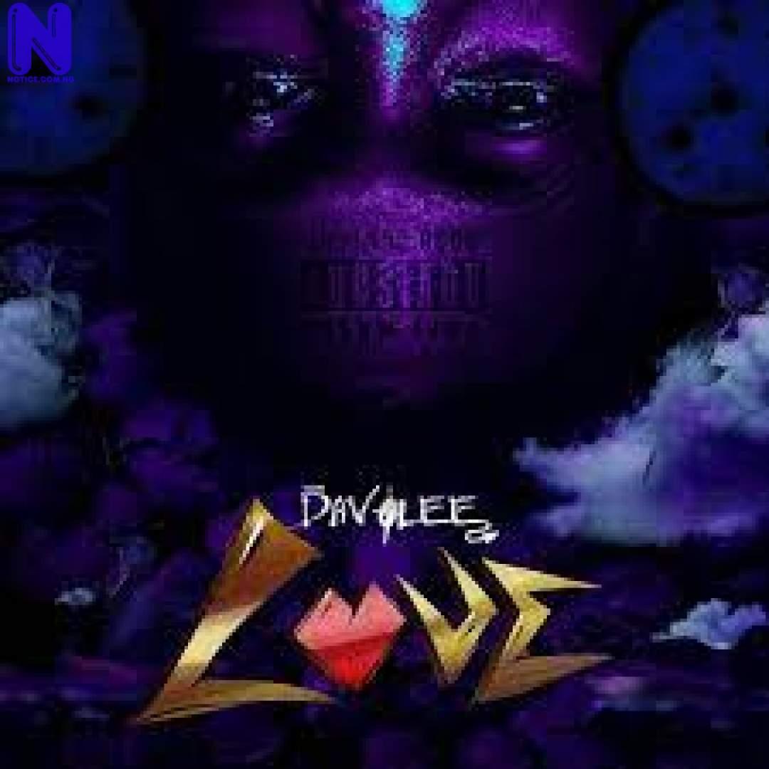 Download Music Mp3: Davolee - Love DAVOLEE LOVE 9JAFLAVER