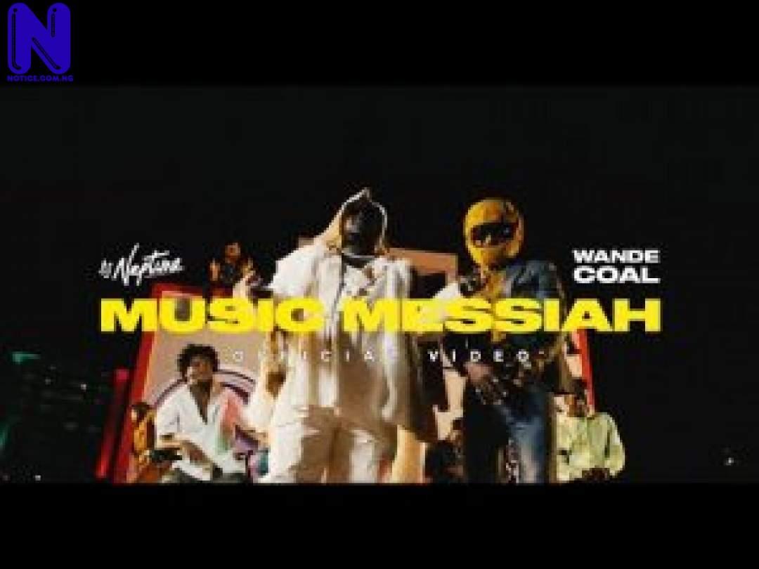 Download Music Video: DJ Neptune Ft Wande Coal - Music Messiah DJ NEPTUNE MUSIC MESSIAH FT WANDE COAL VIDEO-300X225