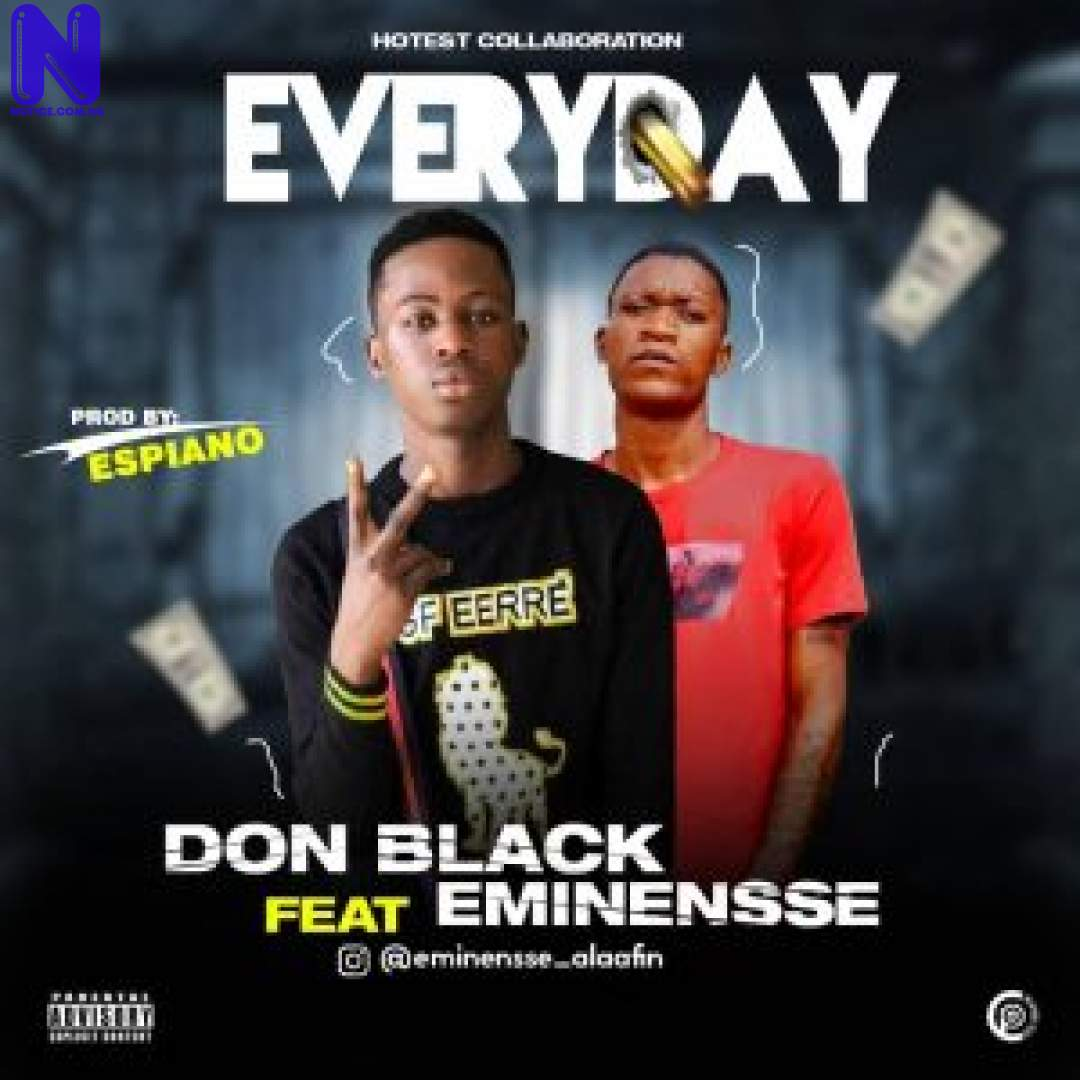 DON BLACK FT EMINENSSE EVERYDAY 9JAFLAVER