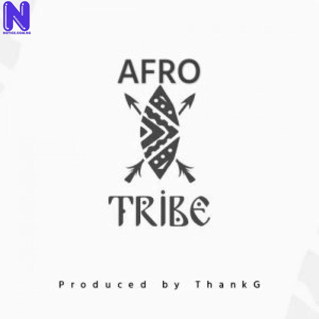 Download Freebeat: Afro Tribe (Prod By ThankG) FREEBEAT AFRO TRIBE PROD BY THANKG 9JAFLAVER
