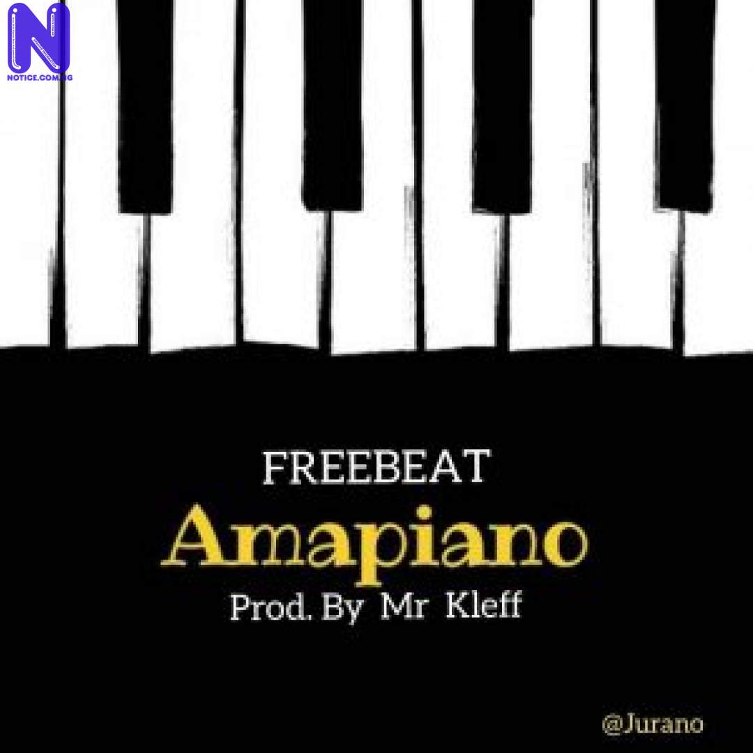 Download freebeat: Amapiano (Prod By Prod By Mr Kleff) FREEBEAT AMAPIANO PROD BY PROD BY MR KLEFF 9JAFLAVER
