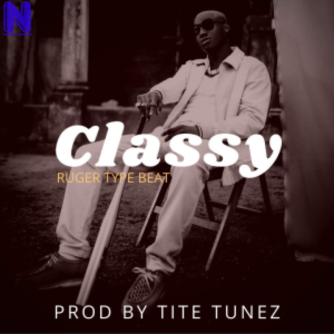 Download freebeat: Classy Ruger Type Beat (Prod By Tite Tunez) FREEBEAT CLASSY RUGER TYPE BEAT PROD BY TITE TUNEZ 9JAFLAVER