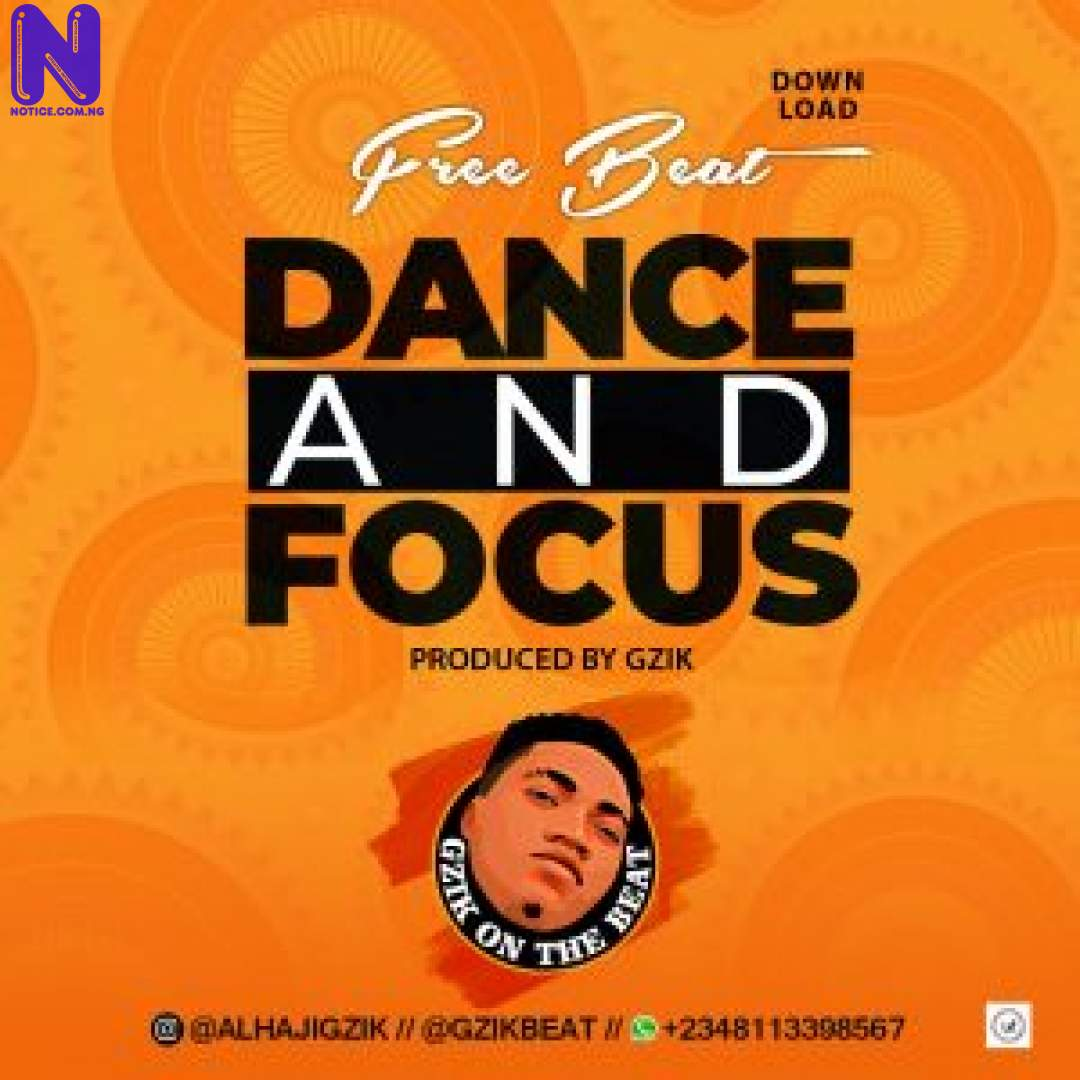 Download  Freebeats: Dance And Focus (Prod By Gzik) FREEBEAT DANCE AND FOCUS PROD BY GZIK 9JAFLAVER