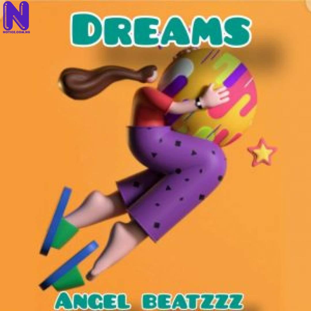 Download freebeat: Dreams (Prod By Angel Beatzz) FREEBEAT DREAMS PROD BY ANGEL BEATZZ 9JAFLAVER