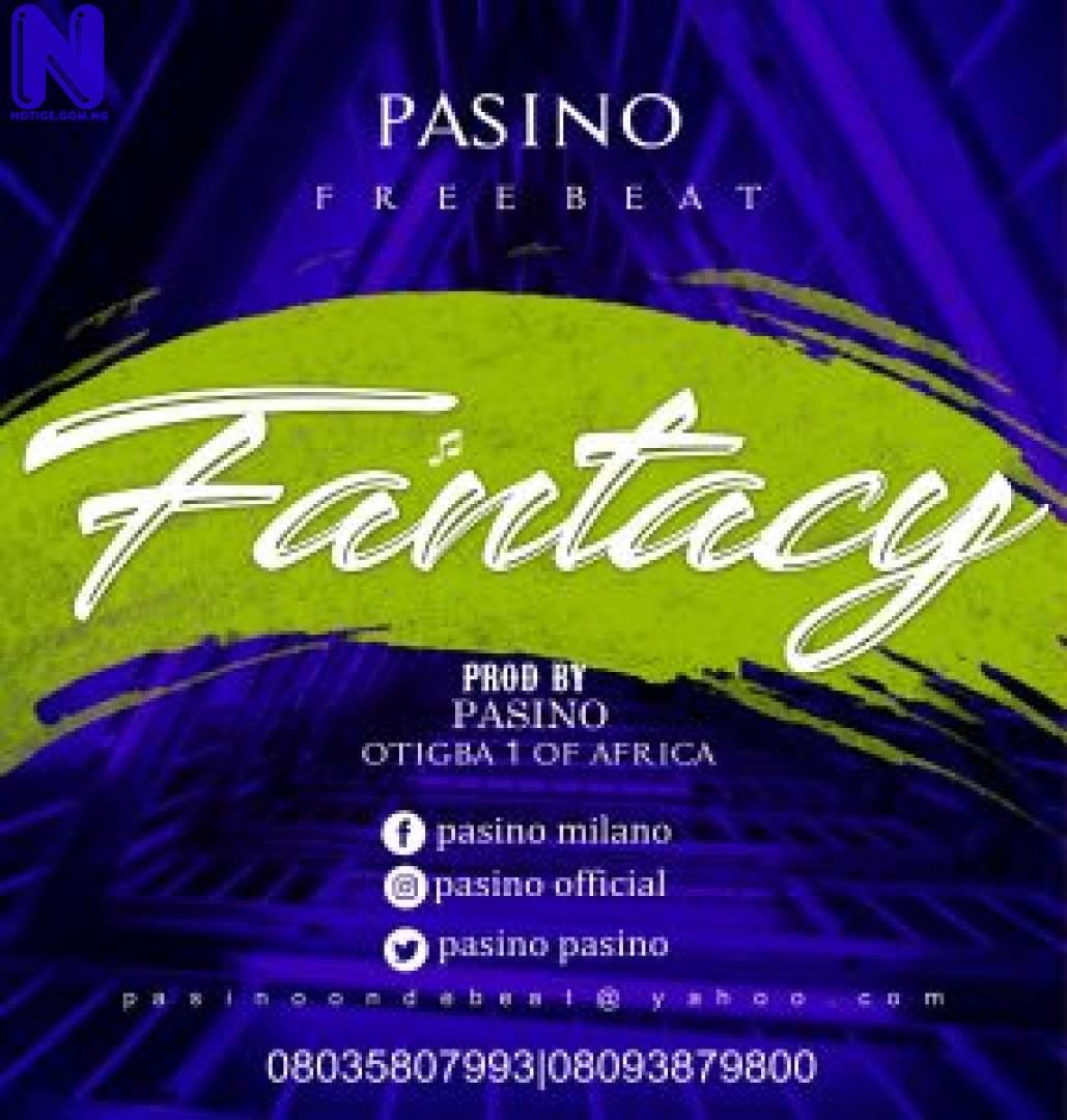 Download Freebeat: Fantasy (Prod By Pasino) FREEBEAT FANTASY PROD BY PASINO 9JAFLAVER