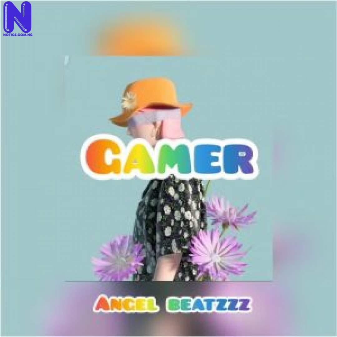 Download Freebeat: Gamer (Prod By Angel Beatzz FREEBEAT GAMER PROD BY ANGEL BEATZZ 9JAFLAVER