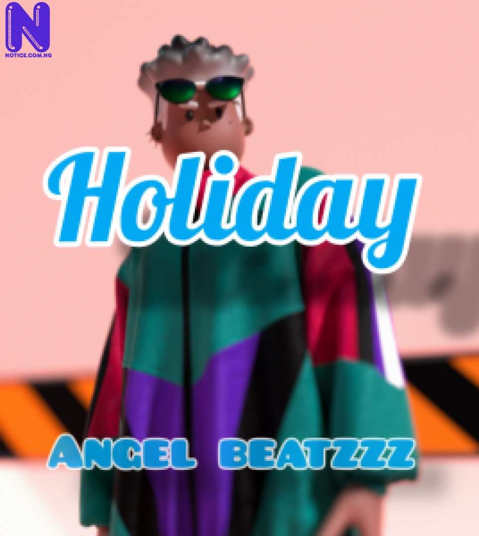 Download freebeat: Holiday - Amapiano Type Beat (Prod By Angel Beatzz) FREEBEAT HOLIDAY AMAPIANO TYPE BEAT PROD BY ANGEL BEATZZ 9JAFLAVER
