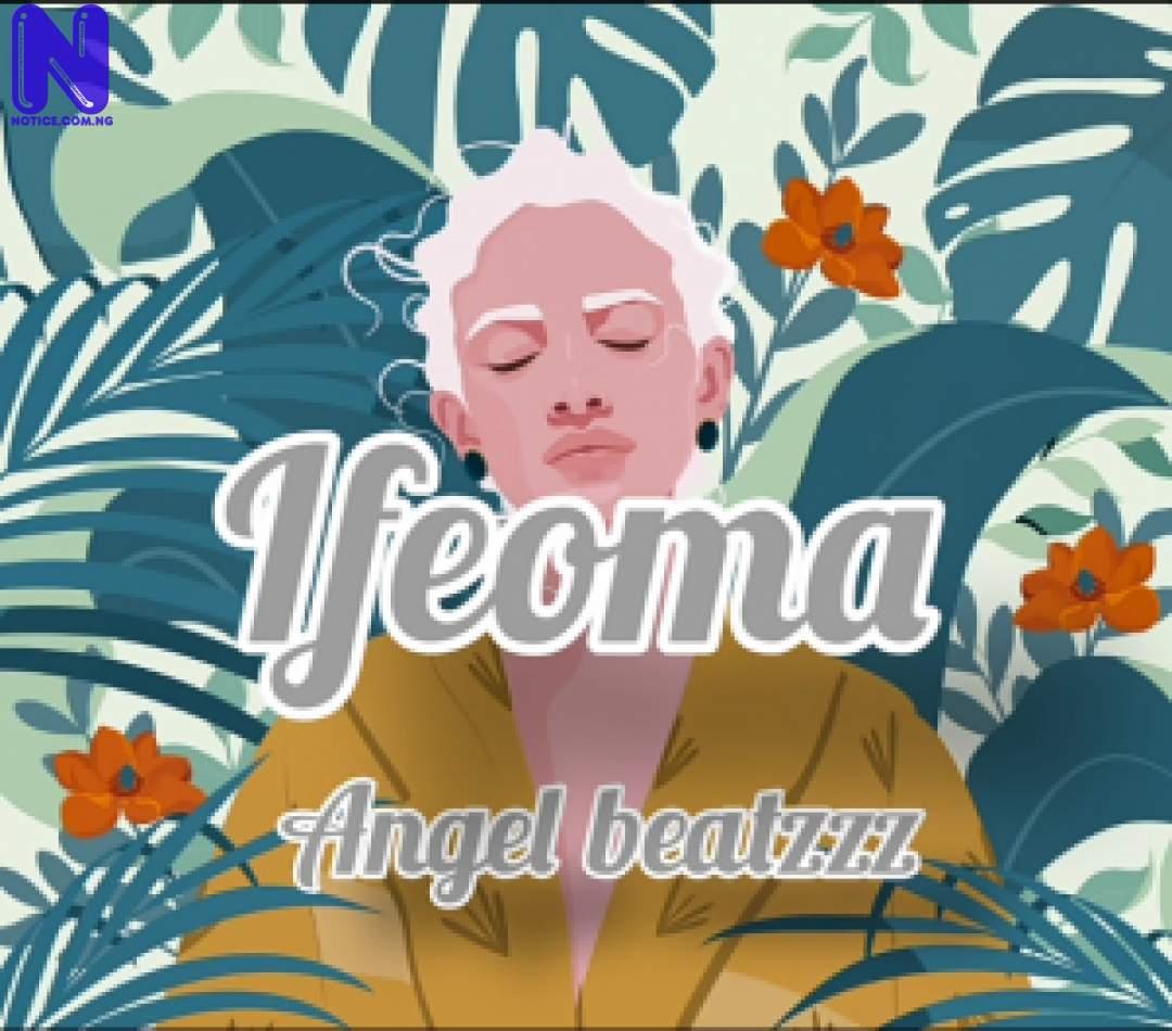 Download freebeat: Ifeoma (Prod By Angel Beatzz) FREEBEAT IFEOMA PROD BY ANGEL BEATZ 9JAFLAVER