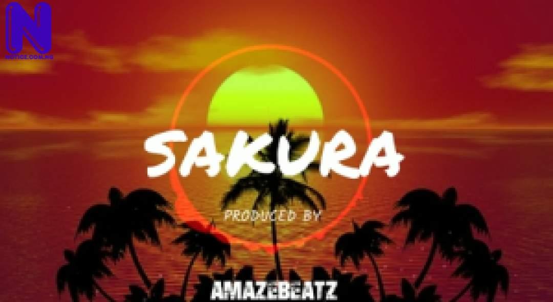 Download Freebeat: Sakura Afro Instrumental (Prod By Amazebeatz) FREEBEAT SAKURA AFRO INSTRUMENTAL PROD BY AMAZEBEATZ 9JAFLAVER