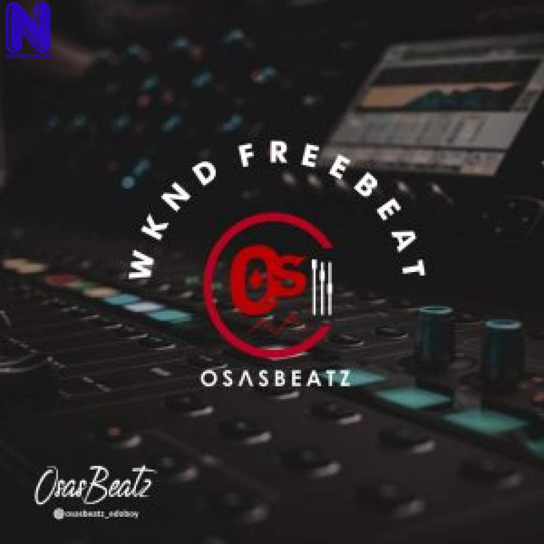 Download Freebeat: Wknd Vibes Vol 3 (Prod By Osasbeatz) FREEBEAT WKND VIBES VOL 3 PROD BY OSASBEATZ 9JAFLAVER
