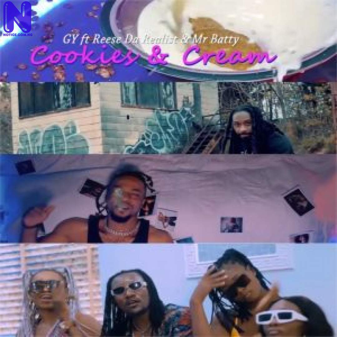 Download Video: GY - Cookies And Cream Ft Reese Da Realist And Mr Batty GY COOKIES AND CREAM FT REEZE DA REALIST AND MR BATTY OFFICIAL VIDEO9JAFLAVER COM-300X30025240