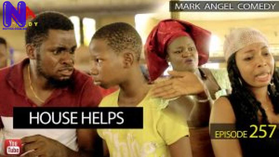 HOUSE-HELPS-MARK-ANGEL-COMEDY-EPISODE-257-300X169
