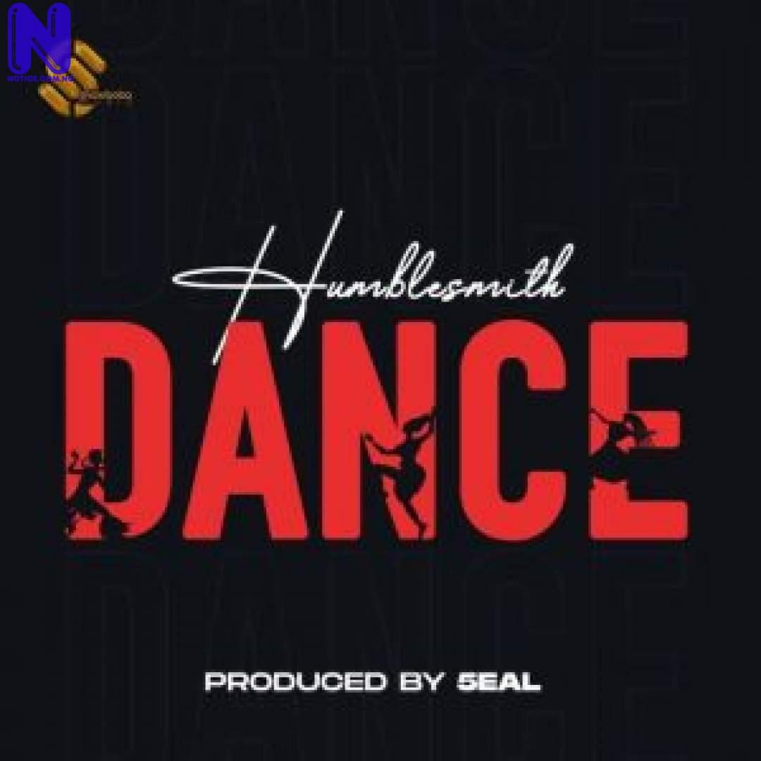 Download Music Mp3: Humblesmith – Dance HUMBLESMITH-DANCE-300X30012271