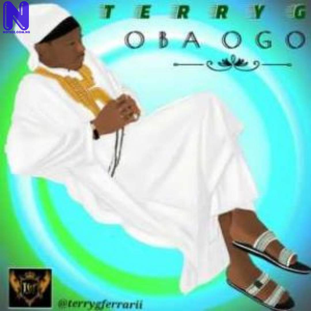 Download Music Video: Terry G - Oba Ogo IMAGE-8-300X300