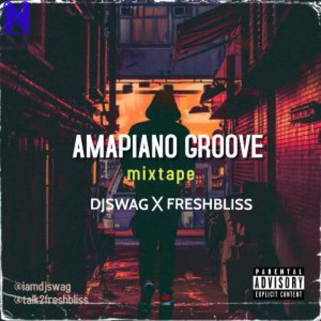 Download Mixtape: DJ Swag And Fresh Bliss – Amapiano Groove IMAGE06-300X300