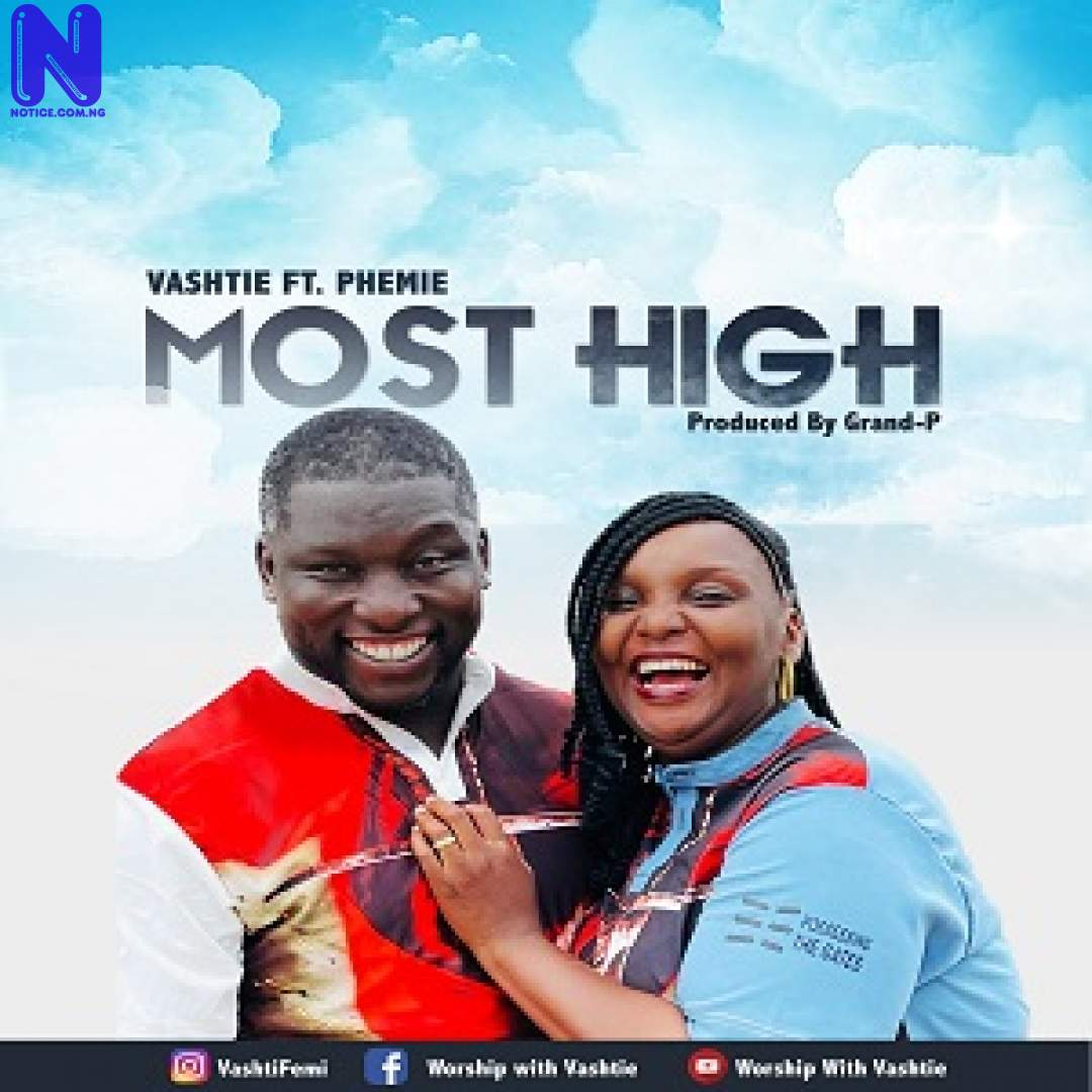 Download Music Mp3: Vashtie Ft Phemie - Most High IMG 304839588