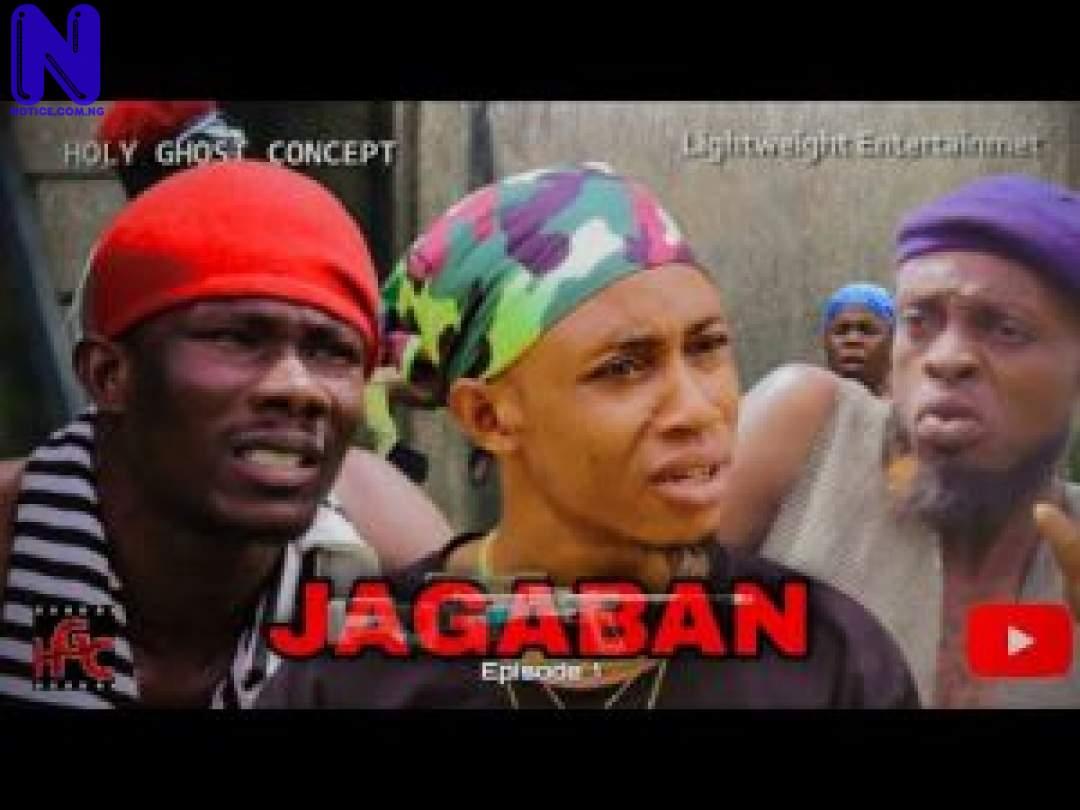 Download Nollywood Movie: Jagaban Ft Selina Tested (Episode 1) JAGABAN-FT