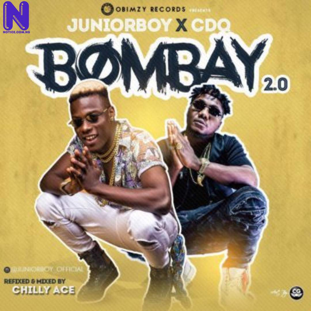 Download Music Video: Junior Boy Ft CDQ – Bombay 2.0 JUNIOR-BOY-FT-CDQ-BOMBAY-2