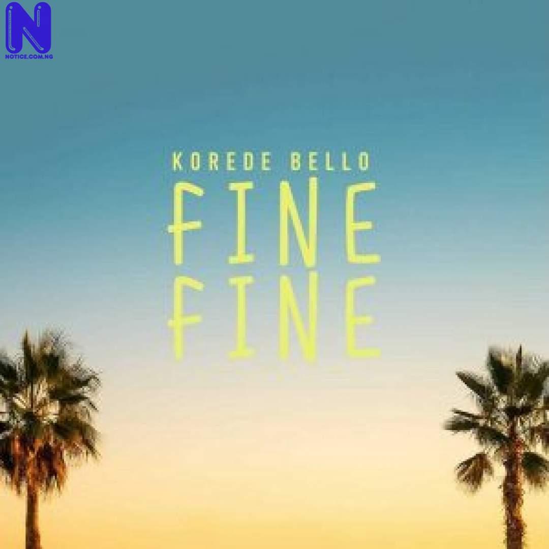 Download Music Mp3: Korede Bello - Fine Fine KOREDE BELLO FINE FINE 9JAFLAVER