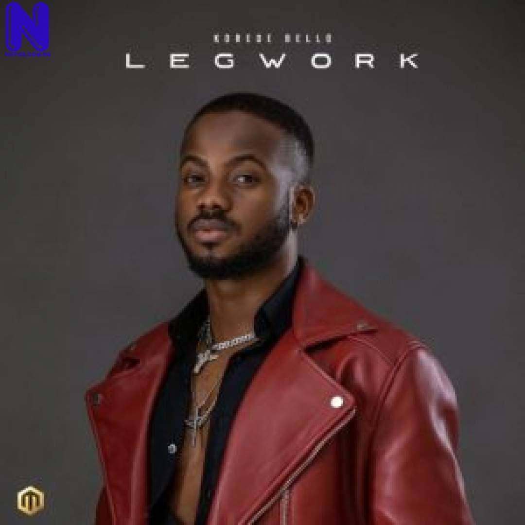 Download Music Mp3: Korede Bello – Leg Work KOREDE BELLO LEG WORK 9JAFLAVER