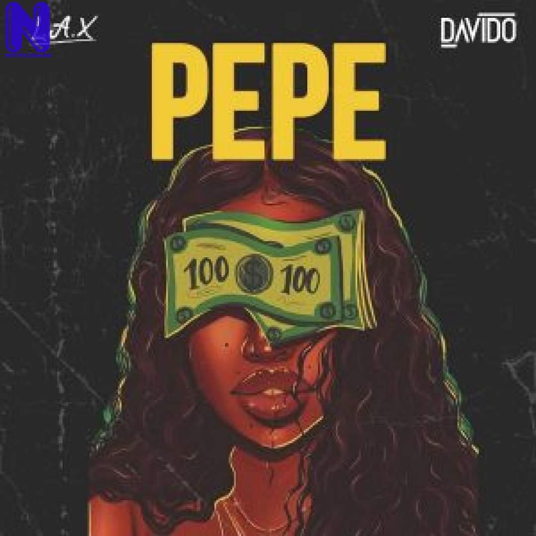 Download Music Mp3: LAX Ft Davido - PEPE LAX FT DAVIDO PEPE 9JAFLAVER