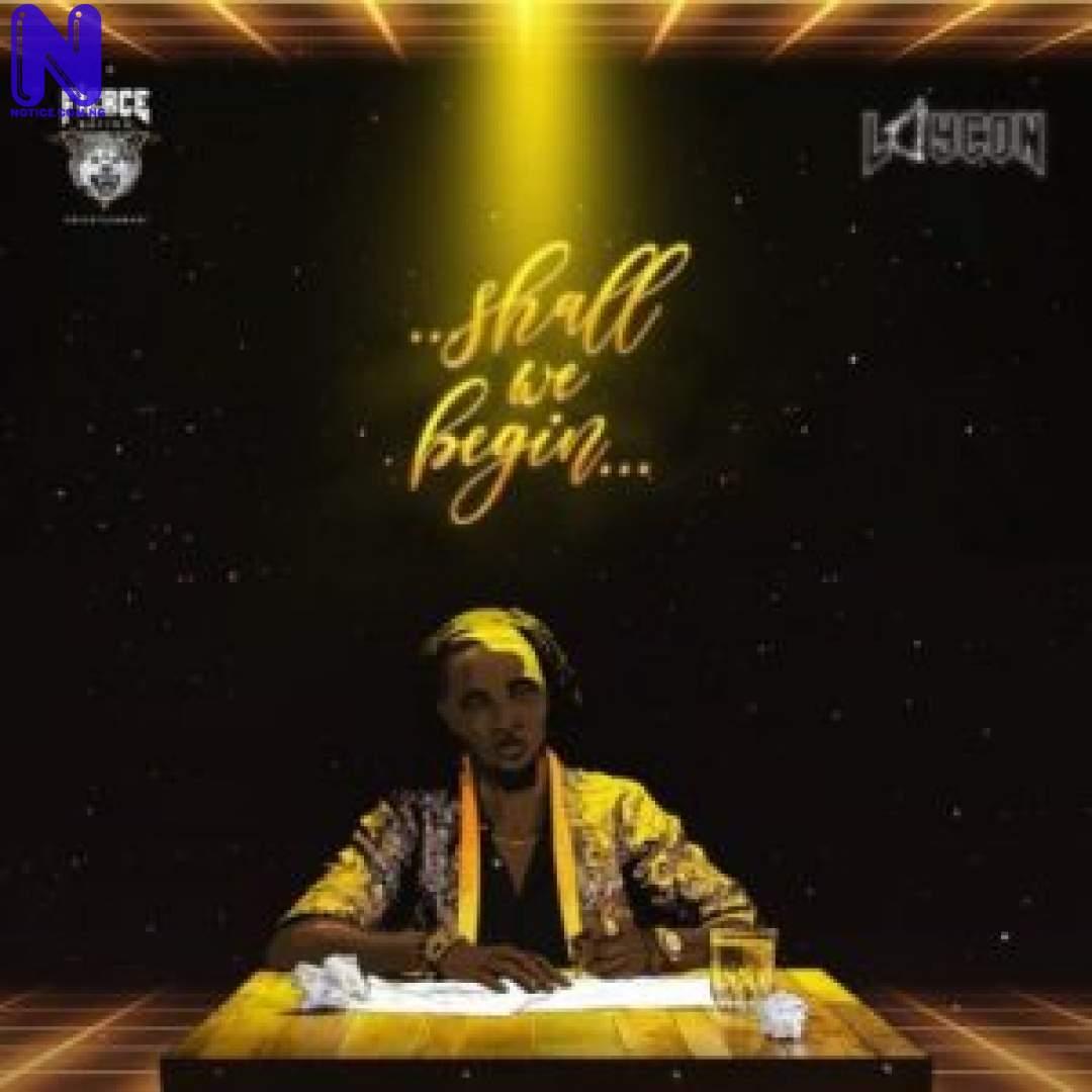 Download Music Mp3: Laycon – Bam Bam LAYCON SHALL WE BEGIN ALBUM