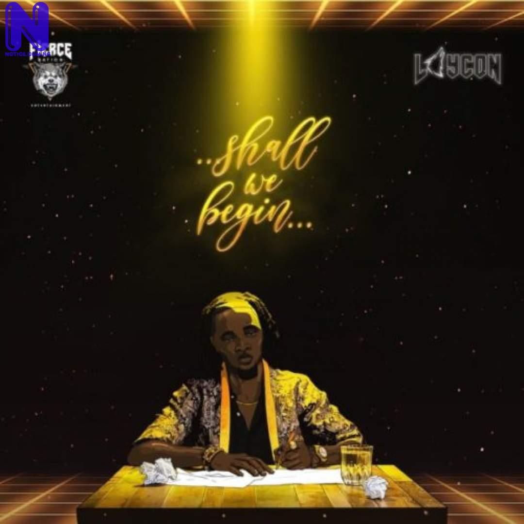 Download Music Mp3: Laycon Ft Joeboy – Kele LAYCON SHALL WE BEGIN ALBUM