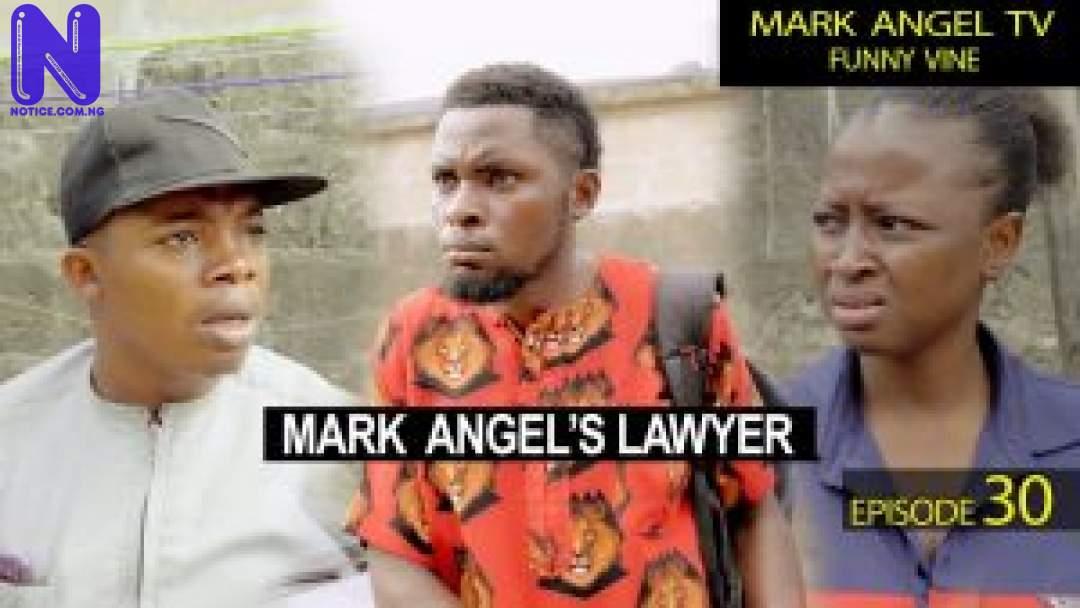 MARK-ANGELS-LAWYER-EPISODE-30-CARETAKER-SERIES-300X169