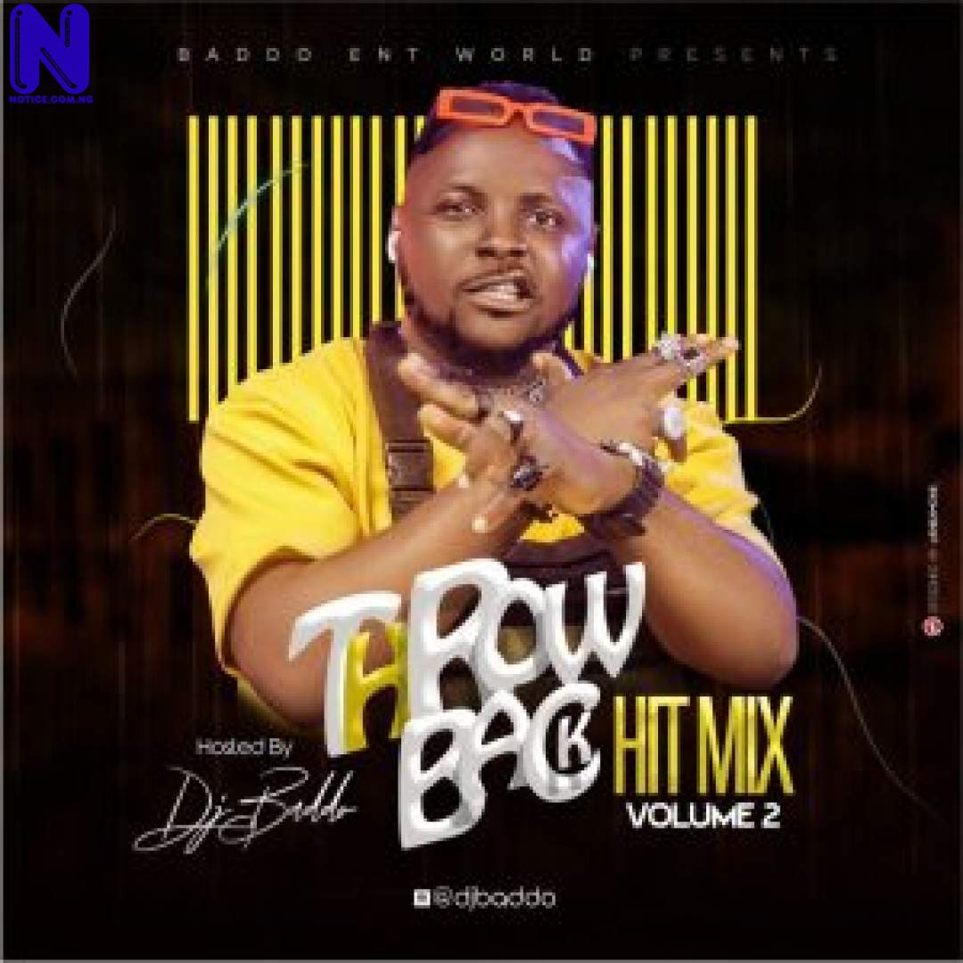 Download Mixtape: Download Mixtape: DJ Baddo – Throw Back Hit Mix Vol 2 MIXTAPE DJ BADDO THROW BACK HIT MIX VOL 2 9JAFLAVER