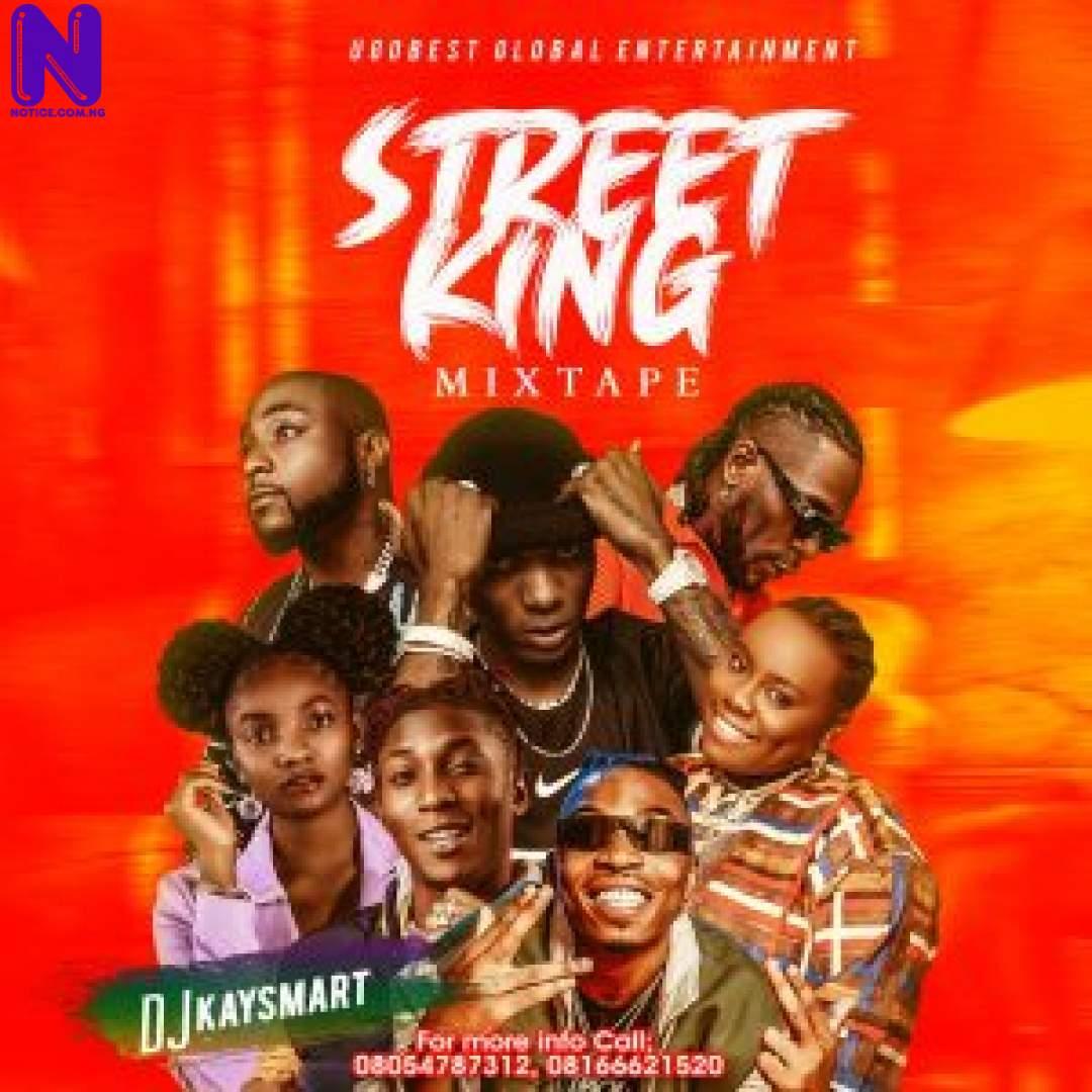 Download Mixtape: DJ Kaysmart - Street King Mix (Hosted By Ugo Best Music) MIXTAPE DJ KAYSMART STREET KING MIX HOSTED BY UGO BEST MUSIC 9JAFLAVER