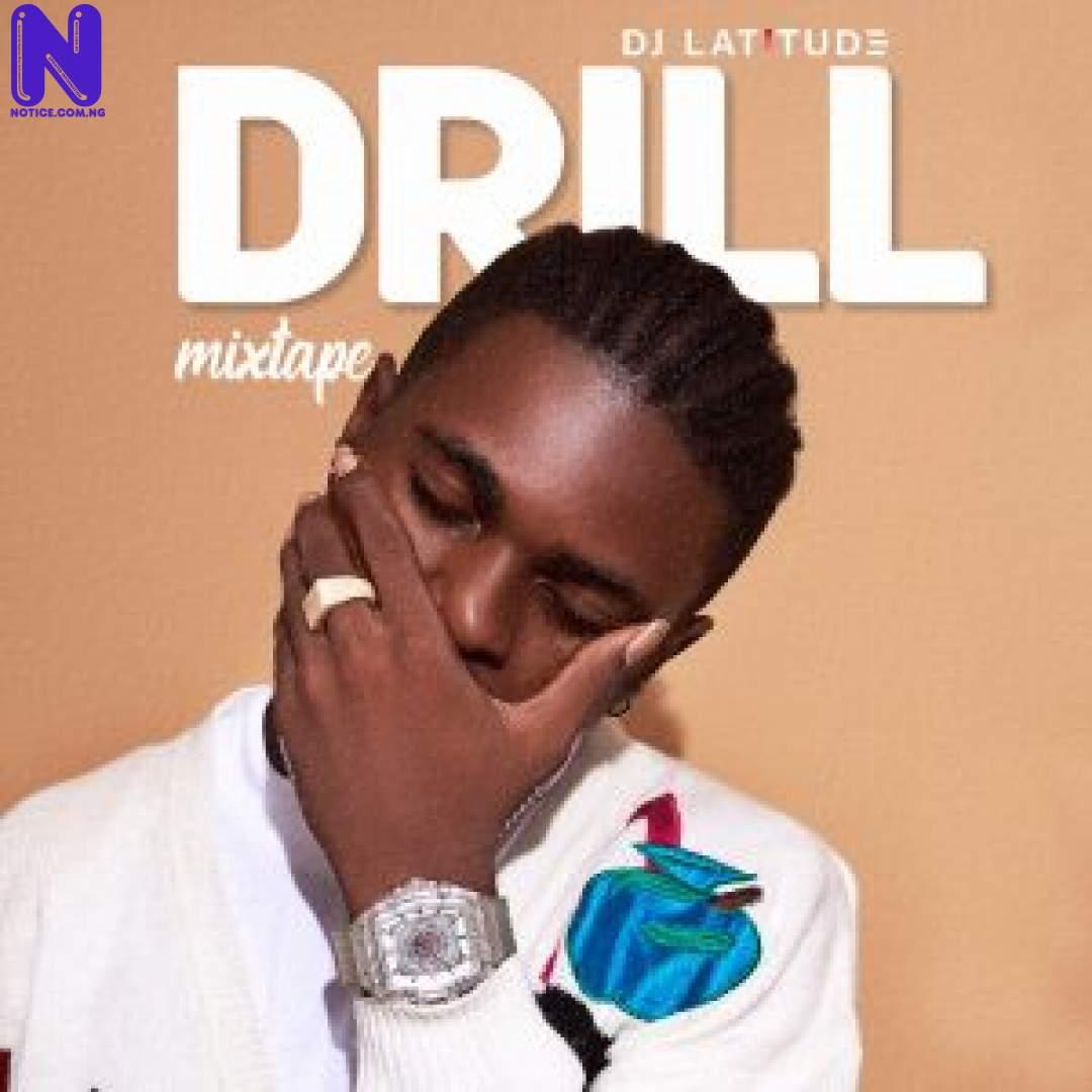 Download Mixtape: DJ Latitude - Drill Mix MIXTAPE DJ LATITUDE DRILL MIX 9JAFLAVER