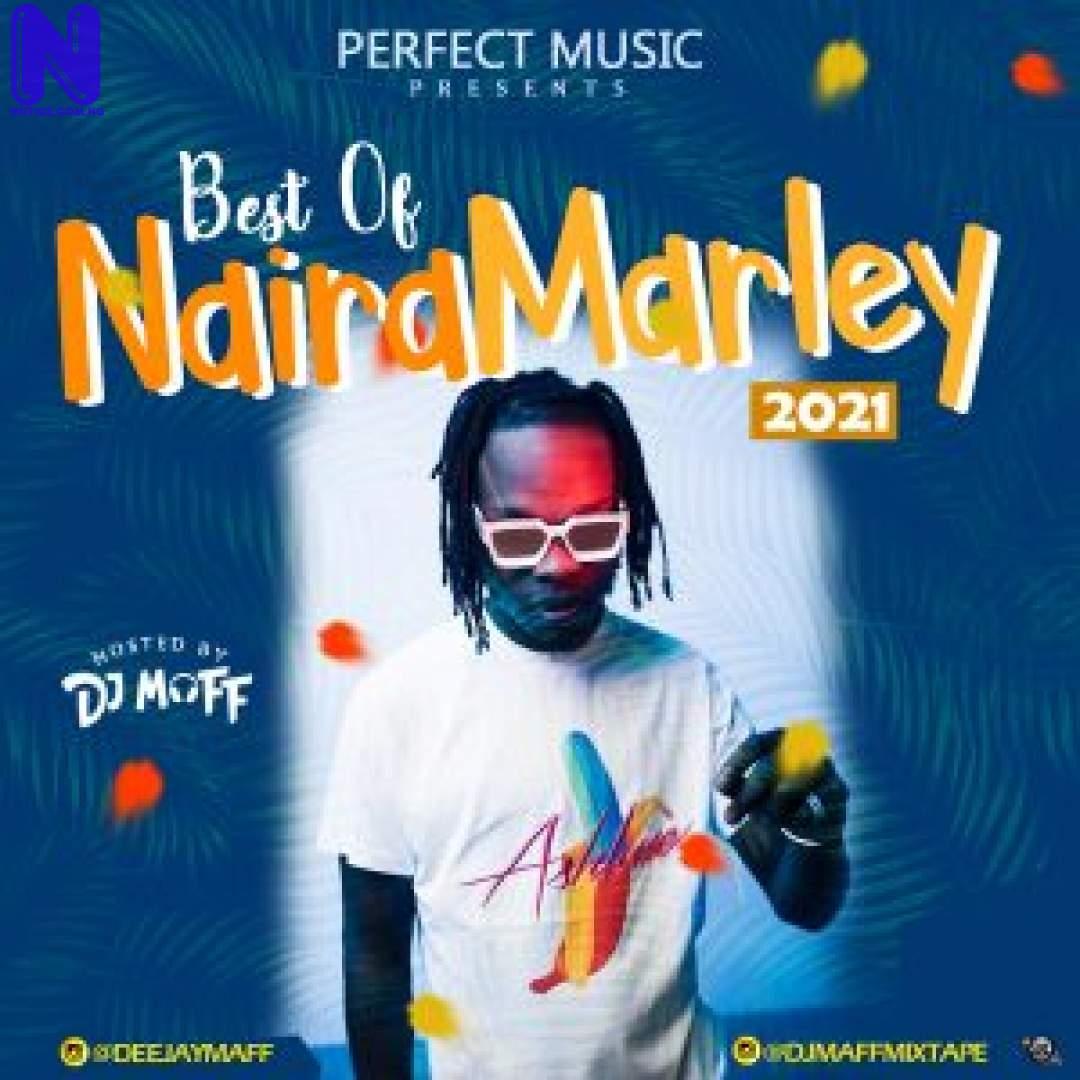 Download Mixtape: DJ Maff – Best Of Naira Marley 2021 Mix MIXTAPE DJ MAFF BEST OF NAIRA MARLEY 2021 MIX 9JAFLAVER