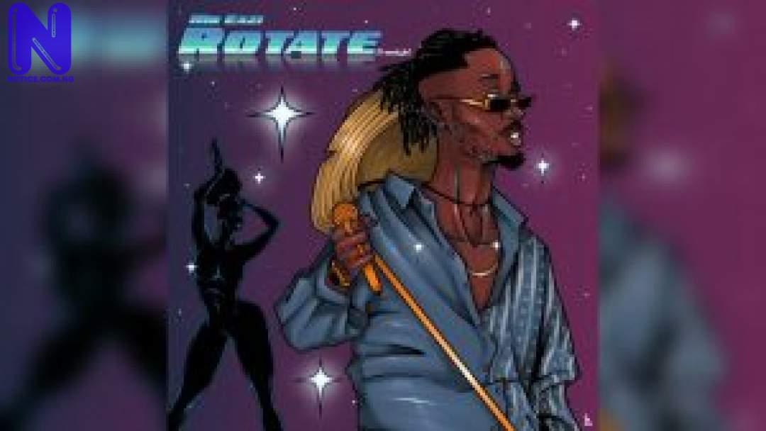 Download Music Mp3: Mr Eazi - Rotate (Freestyle) MR-EAZI-ROTATE-300X169