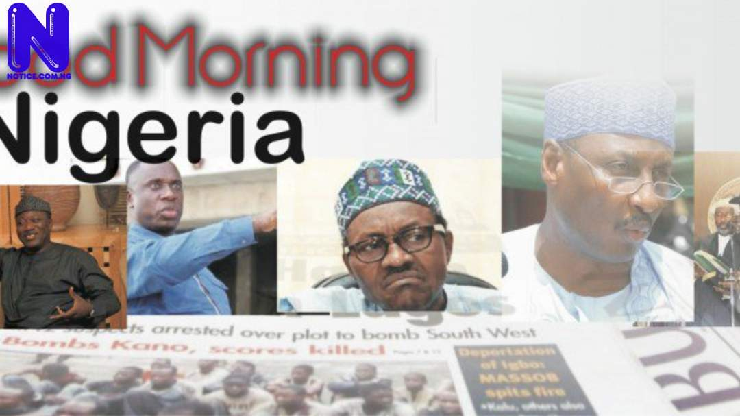 10 things you need to know this Friday morning - Nigerian Newspapers NIGERIAN-NEWSPAPERS