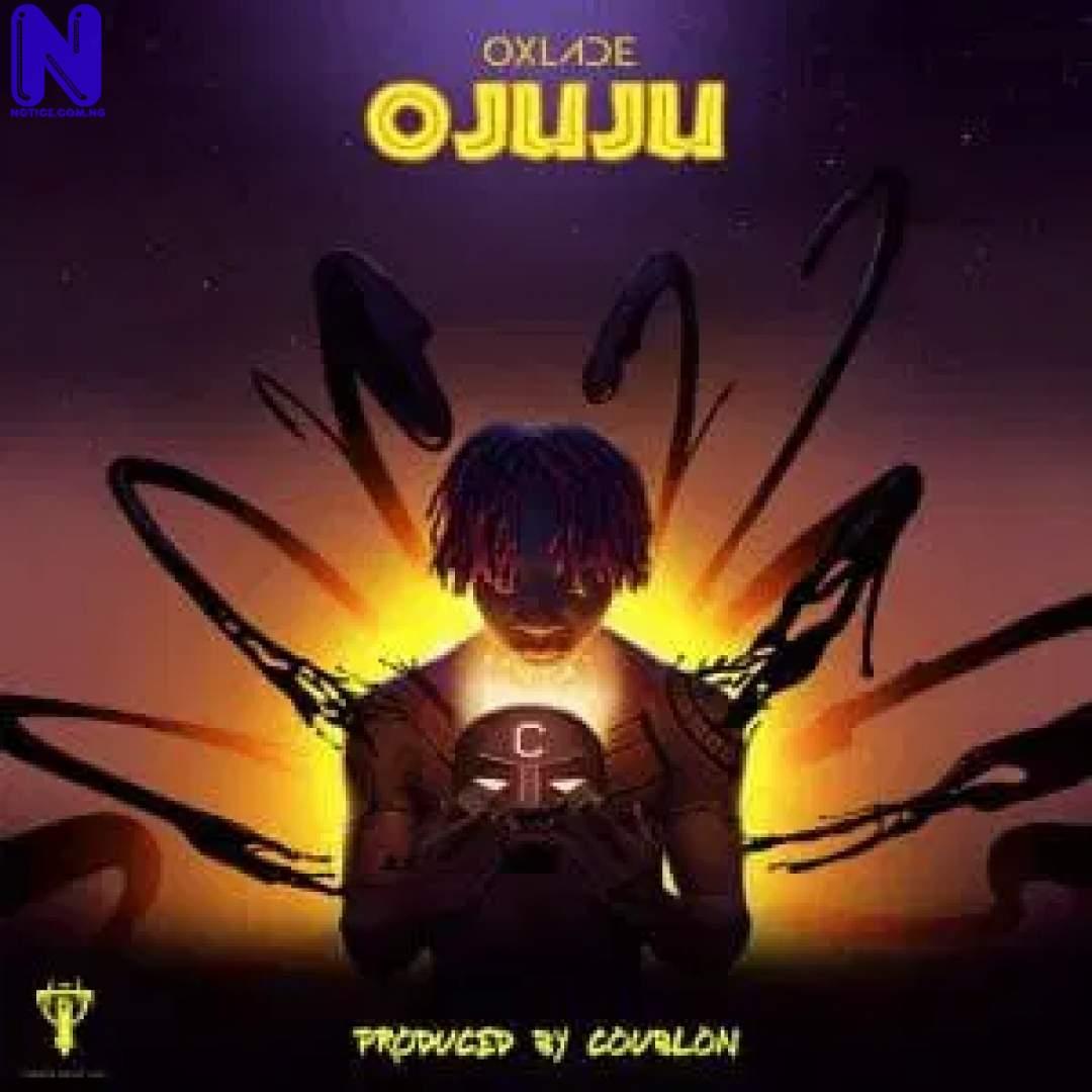 Download Music Mp3: Oxlade - Ojuju OXLADE-OJUJU-300X3009792