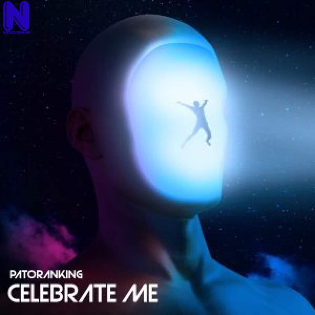 Download Music Mp3: Patoranking - Celebrate Me PATORANKING CELEBRATE ME 9JAFLAVER