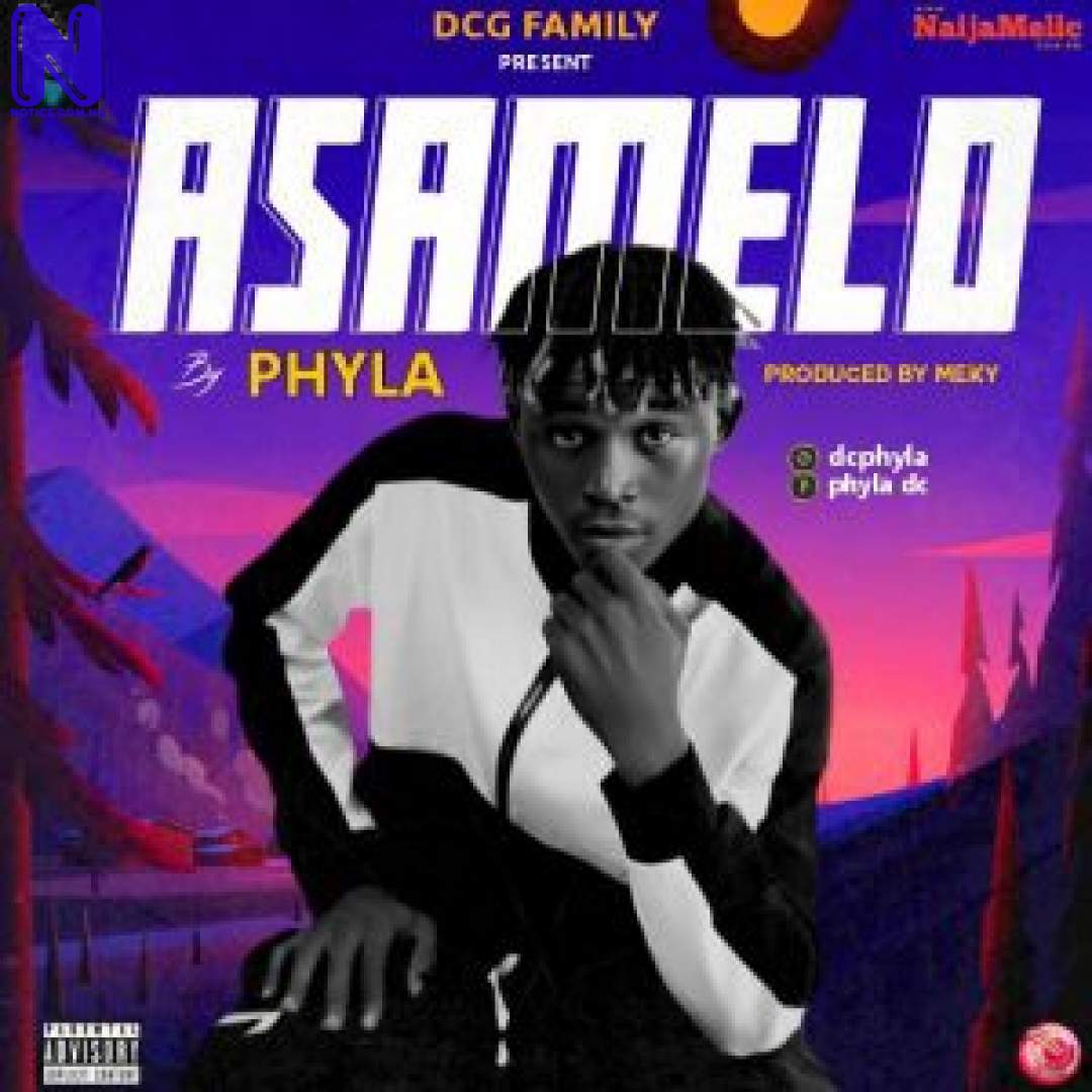 Download Music Mp3: Phyla - Asamelo PHYLA ASAMELO 9JAFLAVER