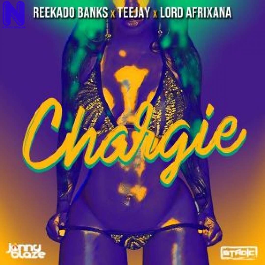 Download Music Mp3: Reekado Banks Ft Jonny Blaze And Stadic - Chargie REEKADO BANKS FT JONNY BLAZE AND STADIC CHARGIE 9JAFLAVER