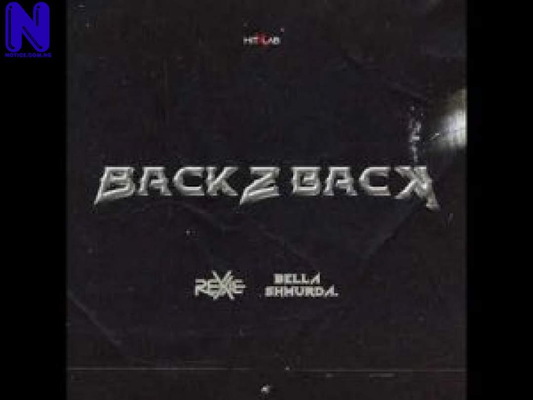 REXXIE FT BELLA SHMURDA BACK 2 BACK-300X225