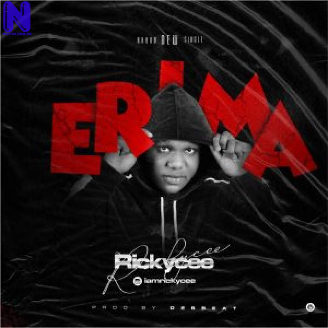 Download Music Mp3: Rickycee – Erima RICKYCEE ERIMA 9JAFLAVER-COM -MP3-IMAGE-300X300