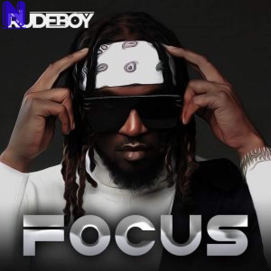 Download Music Mp3: Rudeboy - Focus RUDEBOY FOCUS 9JAFLAVER