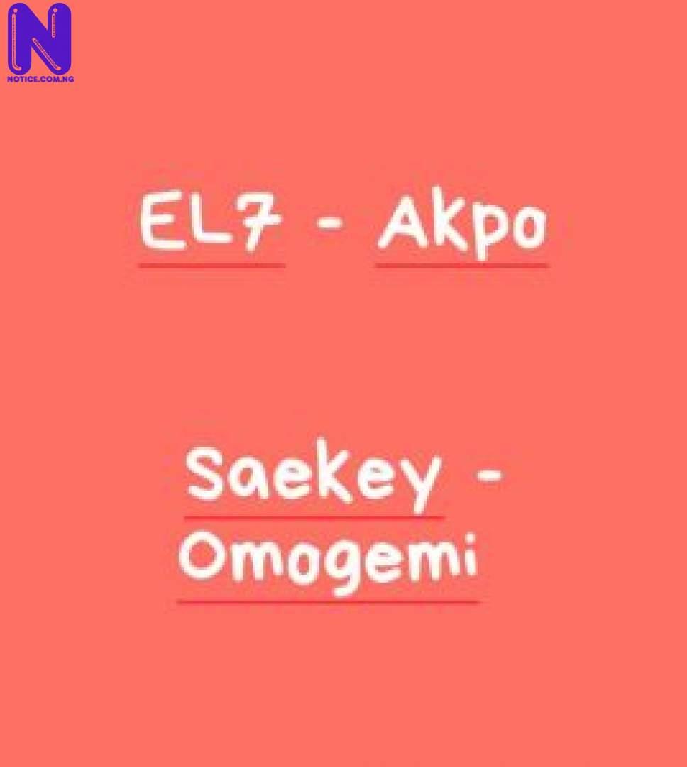 Download Music Mp3: Saekey - Omogemi + EL7 - Akpo SAEKEY-OMOGEMI-EL7-AKPO 9JAFLAVER