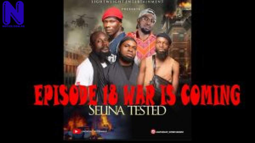 Download Nollywood Movie: Selina Tested (Episode 18) SELINA-TESTED-EPISODE-18-300X16911234