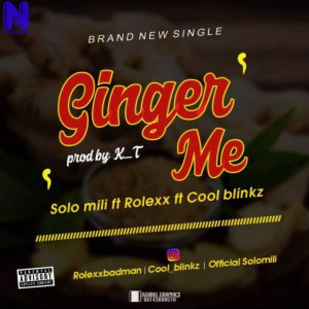 Download Music Mp3: Solo Mili Ft Rolexx And Cool Blinkz - Ginger Me SOLO MILI FT ROLEXX AND COOL BLINKZ GINGER ME-300X300