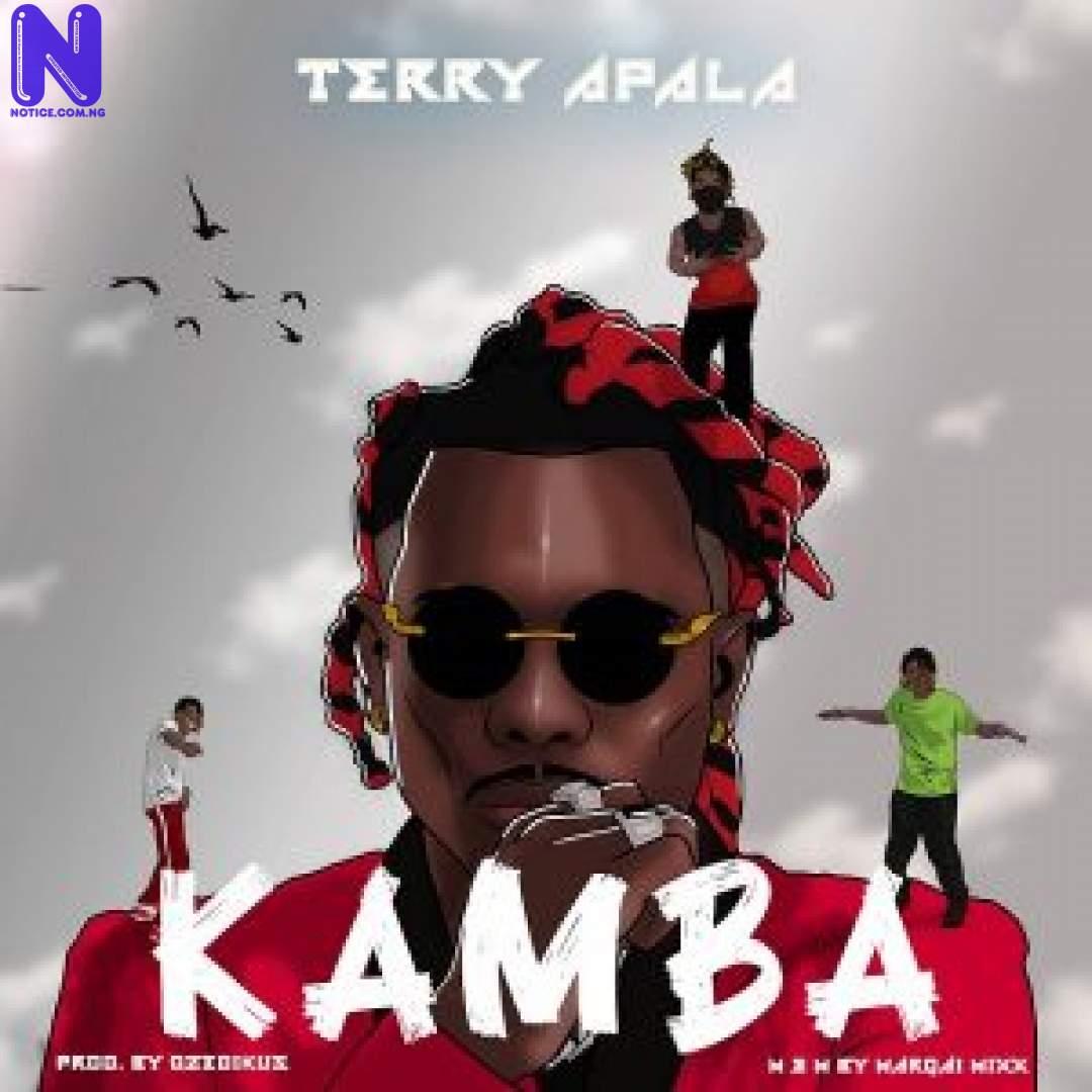 Download Music Mp3: Terry Apala - Kamba TERRY APALA KAMBA 9JAFLAVER